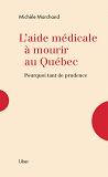 L'aide médicale à mourir au Québec