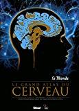 Le grand atlas du cerveau