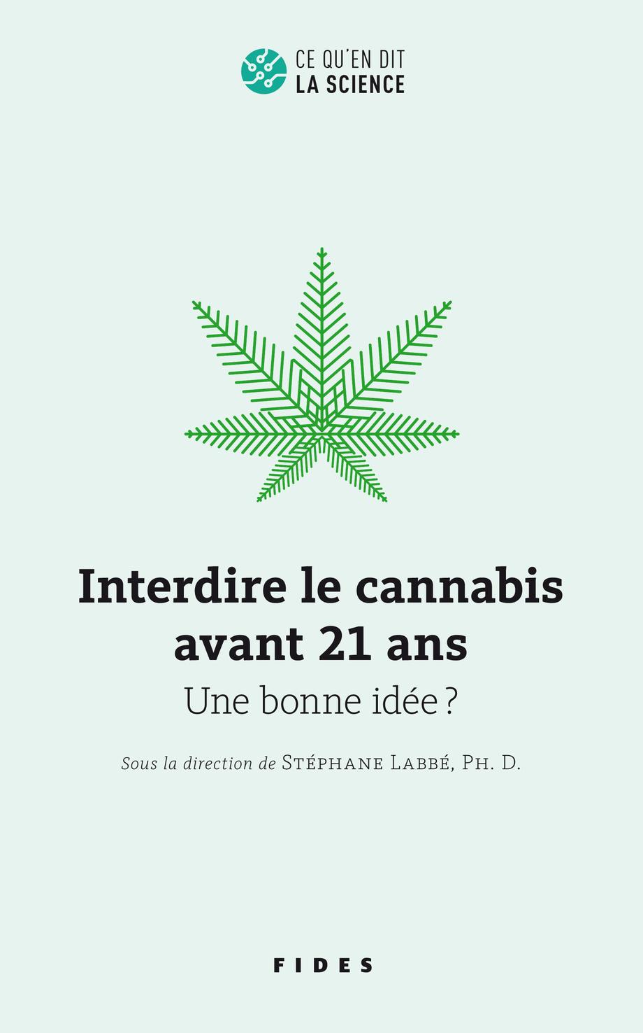 Interdire le cannabis avant 21 ans