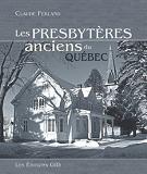 Les presbytères anciens du Québec