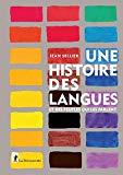 Une histoire des langues et des peuples qui les parlent