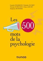 Les 500 mots de la psychologie