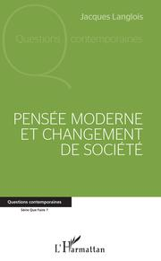 Pensée moderne et changement de société